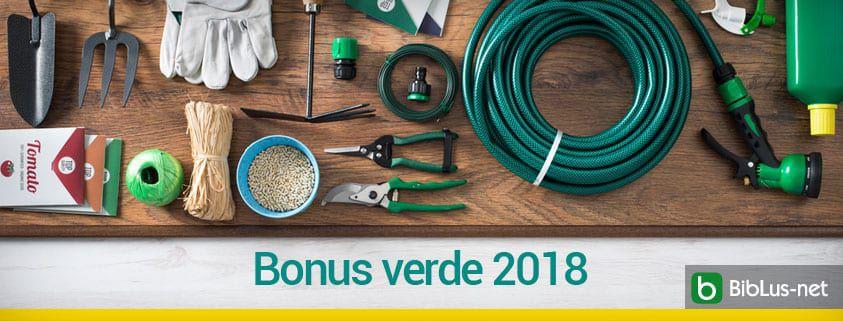 Bonus verde 2018, come usufruire delle detrazioni fiscali - BibLus-net