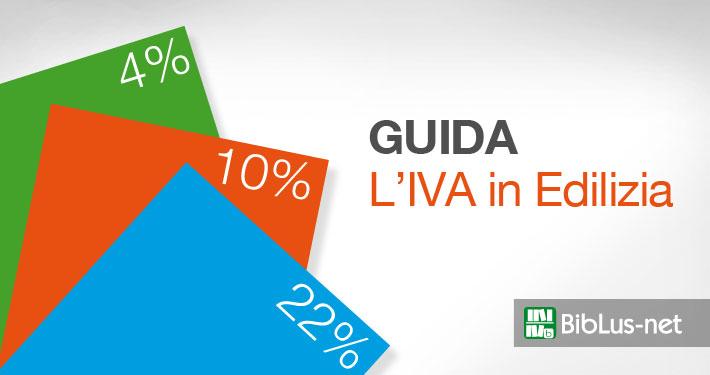 IVA in edilizia, ecco un'analisi delle diverse casistiche - BibLus-net