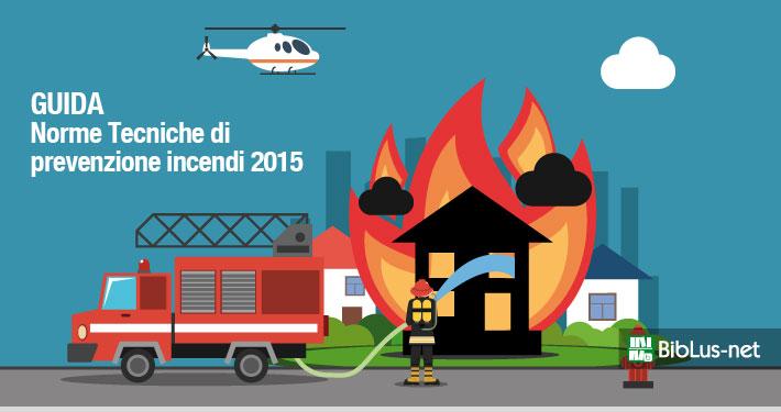 Regola tecnica orizzontale prevenzione incendi, Speciale Biblus-net