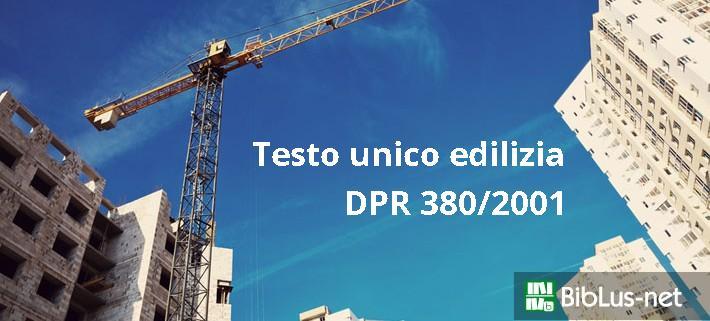 Testo unico edilizia dpr 380 2001 aggiornato in pdf for Cambio destinazione d uso sblocca italia