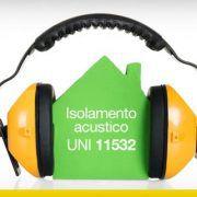 Isolamento acustico UNI 11532