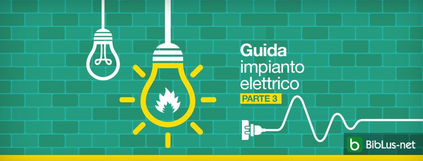 Guida_impianto_elettric_parte_3Guida_impianto_elettric_parte_3_