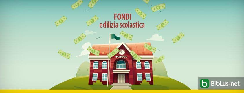 Fondi edilizia scolastica