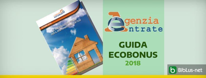 agenzia entrate guida ecobonus 2018