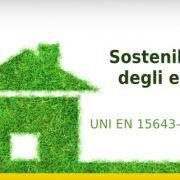 sostenibilita edifici norma UNI