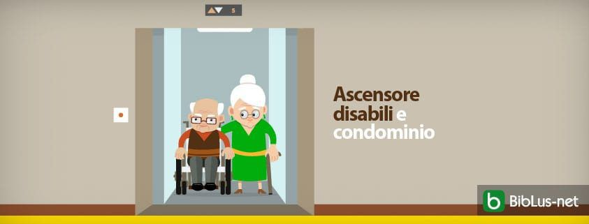 Ascensore disabili e condominio