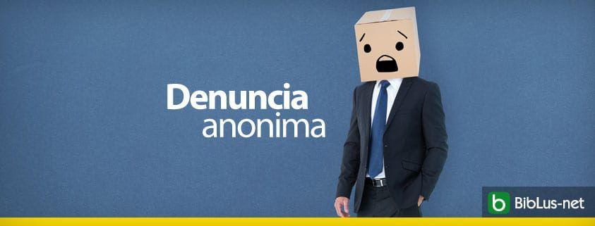 Denuncia anonima