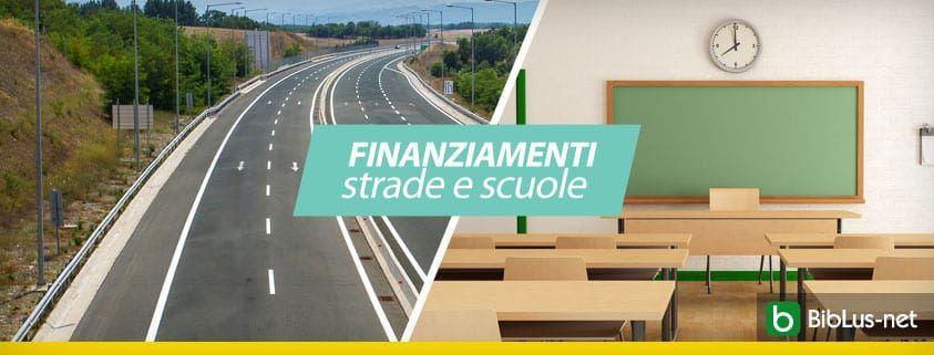 finanziamenti strade e scuole