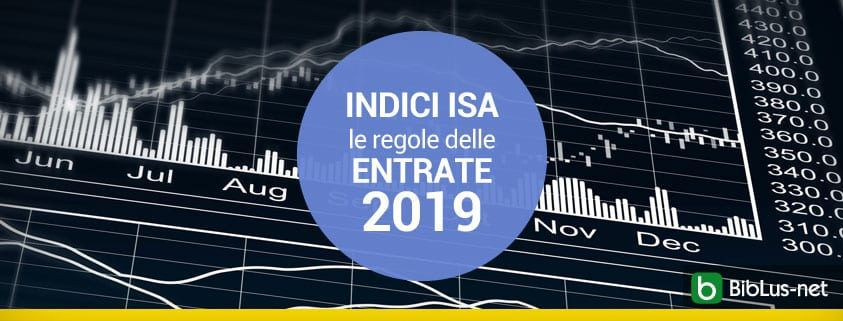 INDICI ISA le regole delle ENTRATE 2019