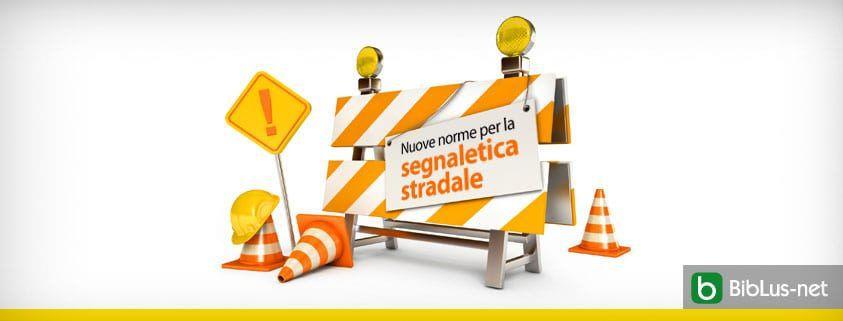 Nuove norme per la segnaletica stradale
