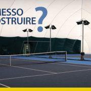 campo da tennis coperto permesso di costruire