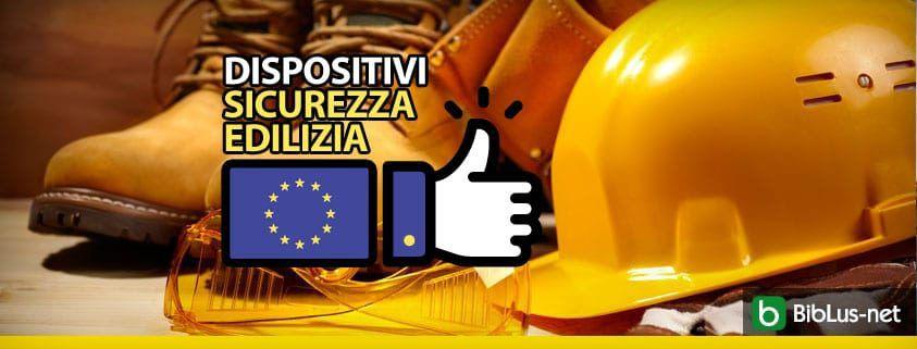 dispositivi-sicurezza-edilizia UE
