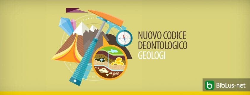 Nuovo codice deontologico Geologi