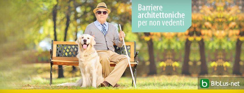 Barriere architettoniche per non vedenti
