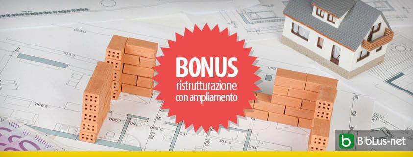 Bonus ristrutturazione con ampliamento