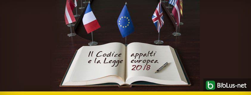 Il Codice appalti e la Legge europea 2018