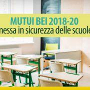 MUTUI BEI 2018-20 messa in sicurezza delle scuole