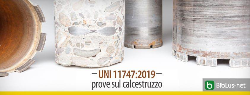 UNI 117472019 – prove sul calcestruzzo