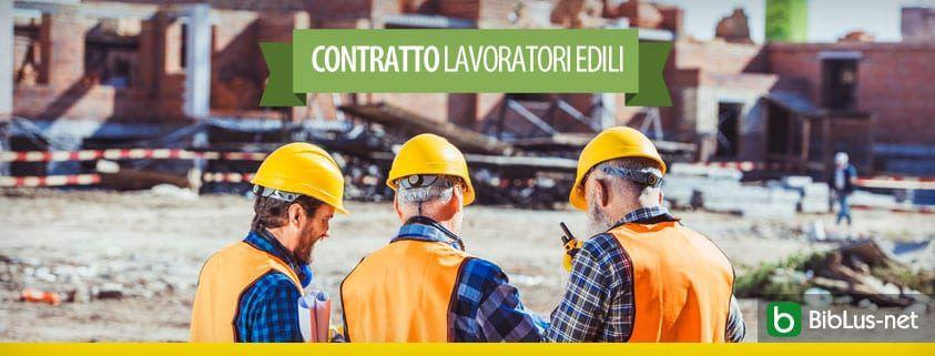 contratto lavoratori edili