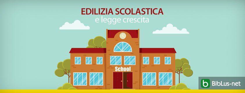 edilizia scolastica e legge crescita