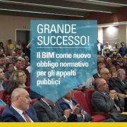 GRANDE SUCCESSO-Il BIM come nuovo obbligo normativo-