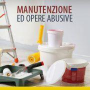 Manutenzione ed opere abusive