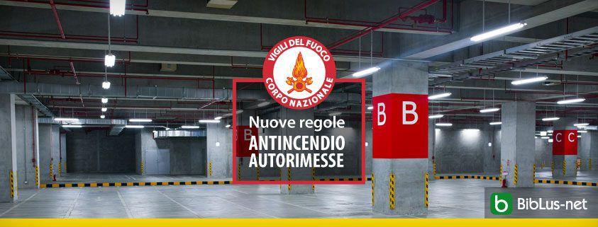 Nuove regole antincendio autorimesse