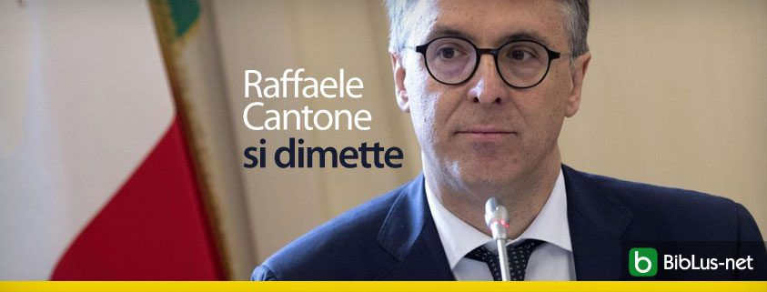 Raffaele Cantone si dimette