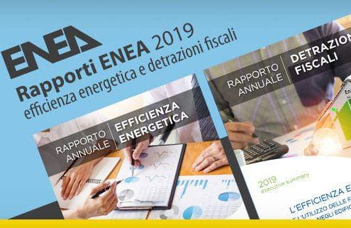 Rapporti ENEA 2019 efficienza energetica e detrazioni fiscali