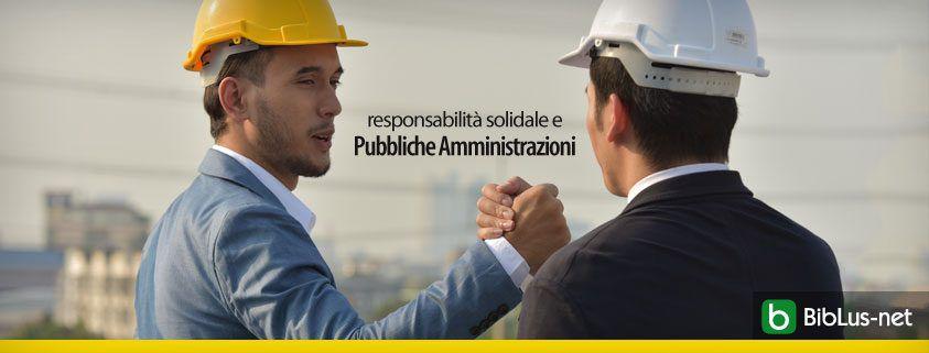 responsabilita solidale e Pubbliche Amministrazioni