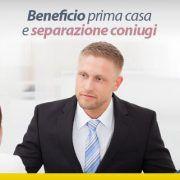 Beneficio prima casa e separazione coniugi