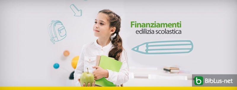 Finanziamenti edilizia scolastica