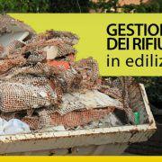 Gestione dei rifiuti in edilizia