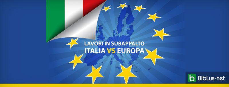 Lavori in subappalto – ITALIA vs EUROPA