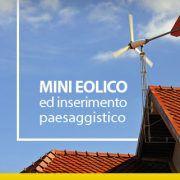 Mini eolico ed inserimento paesaggistico