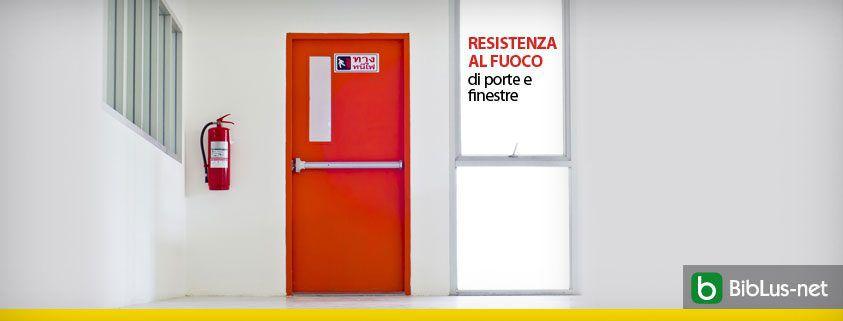 Resistenza al fuoco di porte e finestre