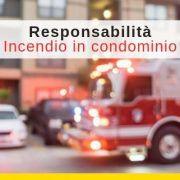Responsabilita – incendio in condominio