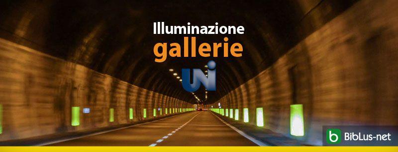 Illuminazione-gallerie