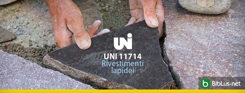 UNI-11714-Rivestimenti–lapidei