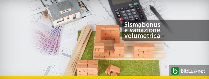 sismabonus-e-variazione-volumetrica