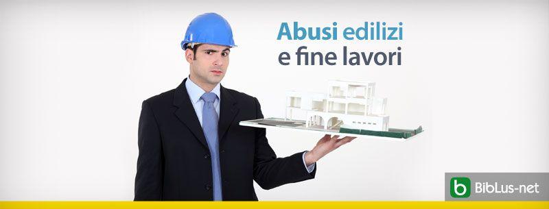 Abusi-edilizi-e-fine-lavori