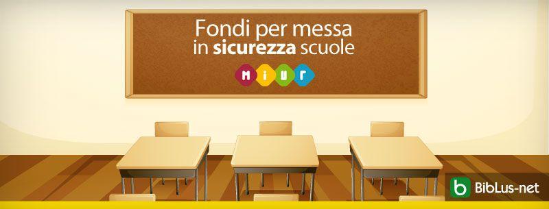 Fondi-per-messa-in-sicurezza-delle-scuole