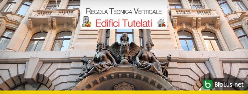 Regola-Tecnica-Verticale-Edifici-Tutelati