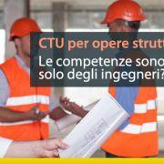 CTU-per-opere-strutturali-competenze-sono-solo-degli-ingegneri_