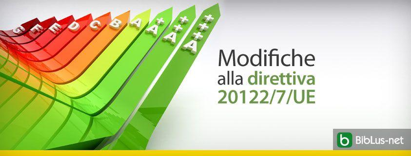 Modifiche-alla-direttiva-20122-7-UE