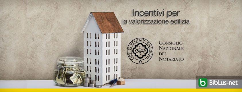 Incentivi-per-la-valorizzazione-edilizia