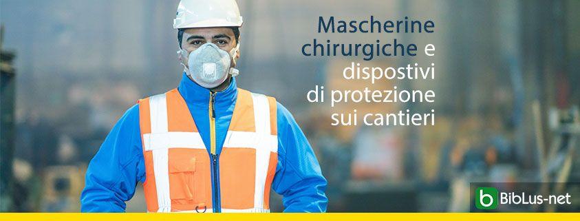 Mascherine-chirurgiche-e-Dispostivi-di-protezione-sui-cantieri