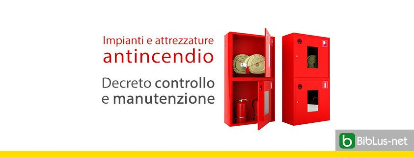 decreto-controllo-e-manutenzione-impianti-antincendio