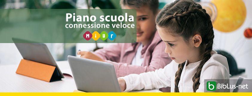 Piano-scuola-connessione-veloce