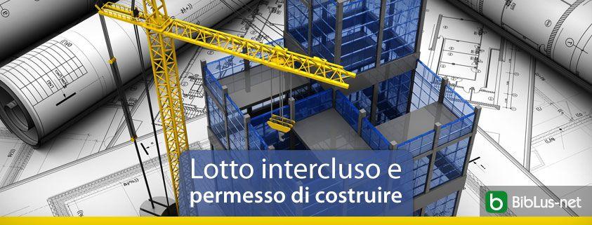 Lotto-intercluso-e-permesso-di-costruire